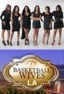 Basketball Wives LA (2011)
