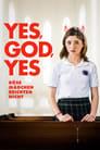 Filmposter von Yes, God, Yes - Böse Mädchen beichten nicht