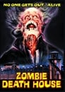 Zombie Death House (1988)
