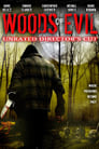Woods of Evil 2005