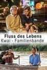 Fluss des Lebens - Kwai – Familienbande