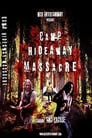 Camp Hideaway Massacre (2018)