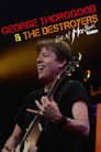 Poster for George Thorogood & The Destroyers: Live At Montreux 2013