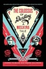 The Colossus Of Destiny: A Melvins Tale ☑ Voir Film - Streaming Complet VF 2016