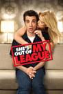 مشاهدة فيلم She's Out of My League 2010 مترجم أون لاين بجودة عالية