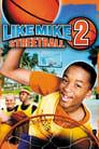 فيلم Like Mike 2: Streetball مترجم