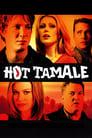 [Voir] Hot Tamale 2006 Streaming Complet VF Film Gratuit Entier