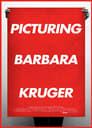 Picturing Barbara Kruger (2015)
