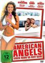 American Angels – Erben kann so sexy sein! (2004)