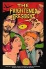 The Frightened President (2020)