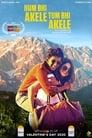 Hum Bhi Akele Tum Bhi Akele 2020 Hindi Movie Download & online Watch BluRay-480p, 720p, 1080p | Direct & Torrent File