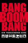 Poster for Bang, Boom, Bang