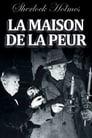 Sherlock Holmes Et La Maison De La Peur ☑ Voir Film - Streaming Complet VF 1945