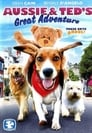 Aussie and Ted's Great Adventure (2009) Movie Reviews