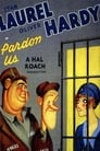 Ο Χοντρός και ο Λιγνός στα Κάτεργα: Pardon Us