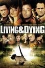 Жити та помирати (2007)