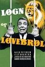 Poster for Løgn og løvebrøl