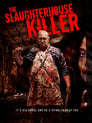 The Slaughterhouse Killer Poster