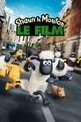 Regarder en ligne Shaun le Mouton, le film film