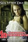 Paranormal Sexperiments (2016)