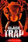 مترجم أونلاين و تحميل Glass Trap 2005 مشاهدة فيلم