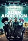 Alien Addiction (2018) Movie Reviews