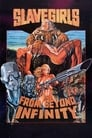 Slave Girls from Beyond Infinity (1987) Movie Reviews