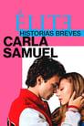 Élite historias breves: Carla Samuel (2021)