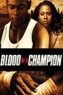 مترجم أونلاين و تحميل Blood of a Champion 2005 مشاهدة فيلم