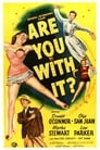 Poster for Are You With It?