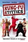 Kung-Fu and Titties (2013), film online subtitrat în Română