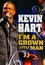 مترجم أونلاين و تحميل Kevin Hart: I'm a Grown Little Man 2009 مشاهدة فيلم