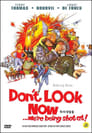 1-Don't Look Now: We're Being Shot At
