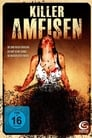 Killerameisen (2008)