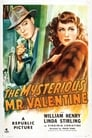 The Mysterious Mr. Valentine (1946)