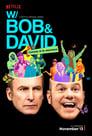 W/ Bob and David (2015)