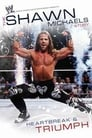 Imagen The Shawn Michaels Story: Heartbreak and Triumph
