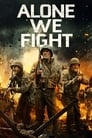Image Alone We Fight (2018) [720p] WEB-Rip Movie Watch Online & Download