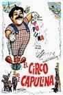 Voir ⚡ El Circo De Capulina Film Complet FR 1978 En VF