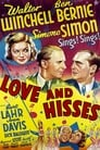 Poster for Love and Hisses