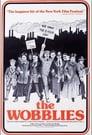 The Wobblies - [Teljes Film Magyarul] 1979