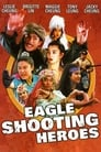 The Eagle Shooting Heroes (1993)