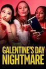 Galentine's Day Nightmare