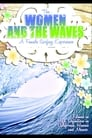 The Women and the Waves (2009)