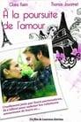 À la poursuite de l'amour (2005)