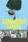 Poster for Aanmodderfakker