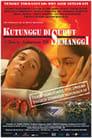 😎 Kutunggu Di Sudut Semanggi #Teljes Film Magyar - Ingyen 2004