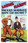 Should Married Men Go Home? (1928)