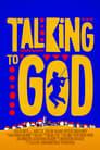 مترجم أونلاين و تحميل Talking to God 2020 مشاهدة فيلم