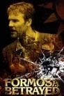 Formosa Betrayed (2009) Movie Reviews